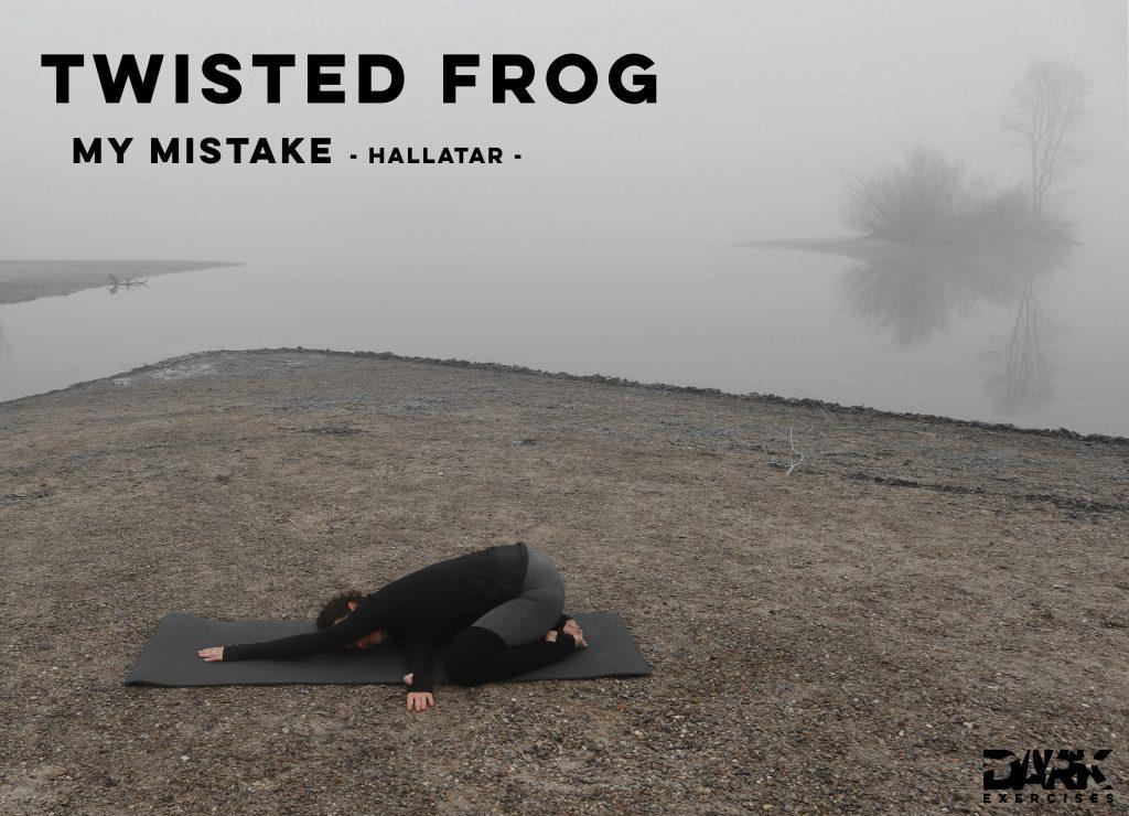 Yin Yoga to Release - Twisted Frog Pose zu My Mistake von Hallatar